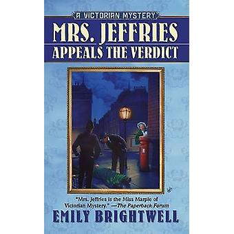 Mrs. Jeffries Appeals the Verdict by Emily Brightwell - 9780425209691