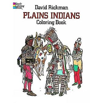 Plains Indians Colouring Book by David Rickman - 9780486244709 Book