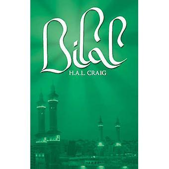 Bilal by H.A.L. Craig - 9780704371224 Book