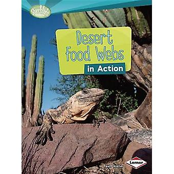 Desert Food Webs in Action by Paul Fleisher - 9781467715522 Book