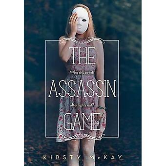 The Assassin Game by Kirsty McKay - 9781492632757 Book