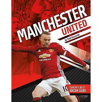 Manchester United by Todd Karpovich - 9781532111358 Book