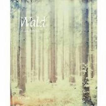 Wald by Simon Frohlich - 9783868285529 Book