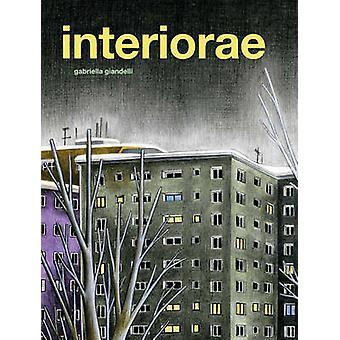 Interiorae by Gabriella Giandelli - Kim Thompson - 9781606995594 Book
