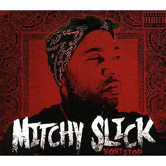 Mitchy Slick - vil ikke stoppe [CD] USA import