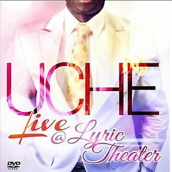 Uche Live at Lyric Theater [DVD] USA import