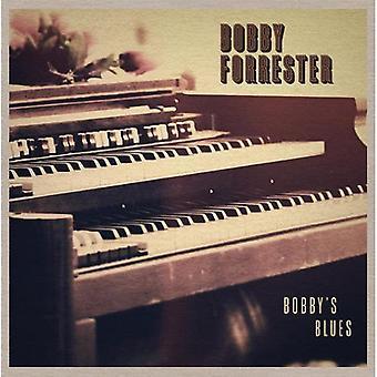 Bobby Forrester - Bobby's Blues [CD] USA import