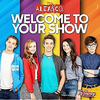 Alex & Co: Welcome to Your Show - Alex & Co: Welcome to Your Show [CD] USA import