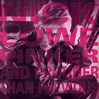 Nick Lowe - importación de Estados Unidos Pinker y más orgulloso que el anterior [vinilo]