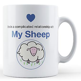 I'm in a complicated relationship with My Sheep - Printed Mug