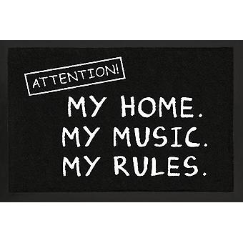 Attention! Floor mat my home. My music. My rules. Black, 100% polyamide and non-slip PVC bottom.