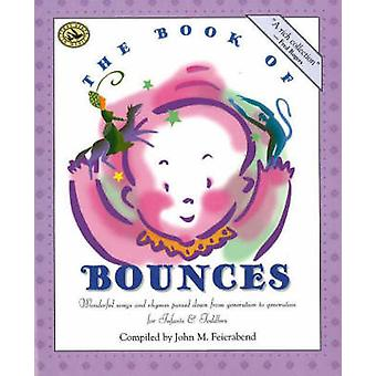 The Book of Bounces by John M. Feierabend