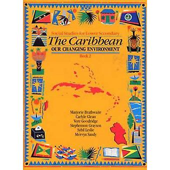 The Heinemann Social Studies for Lower Secondary Book 2 - The Caribbe