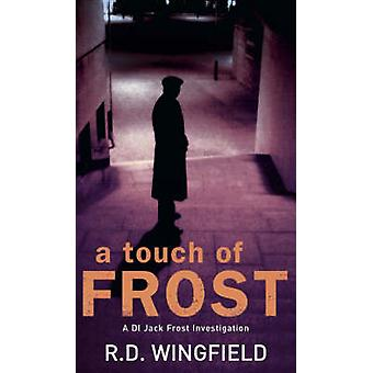 A Touch of Frost by R. D. Wingfield - 9780552145558 Book
