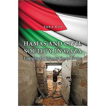 Hamas and Civil Society in Gaza - Engaging the Islamist Social Sector