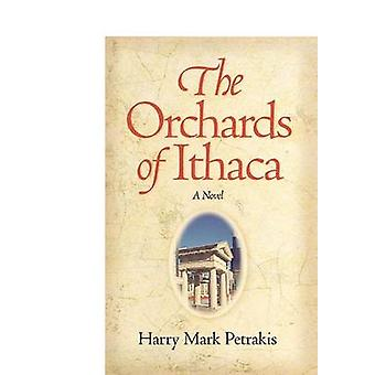 The Orchards of Ithaca by Harry Mark Petrakis - 9780809325788 Book