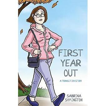 Første år ud - en overgang historie af Sabrina Symington - 97817859225