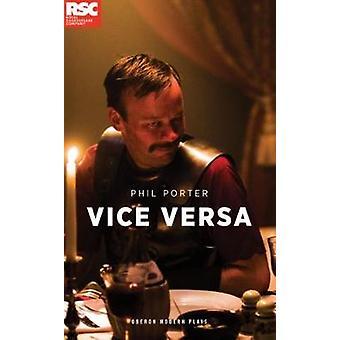 Vice Versa by Phil Porter - 9781786820761 Book