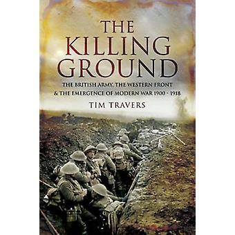 Die Tötung Boden von Tim Travers - 9781844158898 Buch