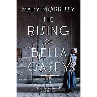 Le lever de Bella Casey par Mary Morrissy - livre 9781847175762