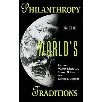 Philanthropy in the World's Traditions by Warren F. Ilchman - Stanley