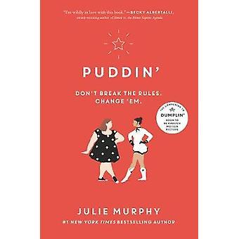 Puddin' por Julie Murphy - livro 9780062418388