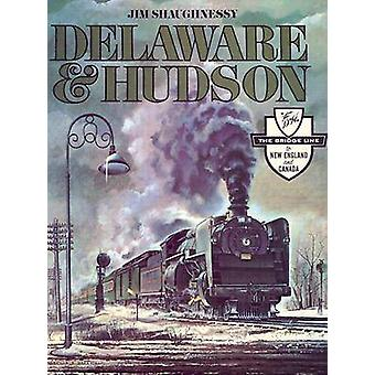 Delaware and Hudson by Jim Shaughnessy - 9780815604556 Book