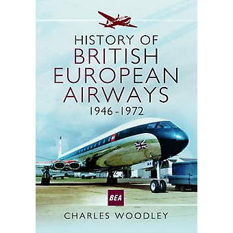 Historie av British European Airways - 1946-1972 av Charles Woodley-