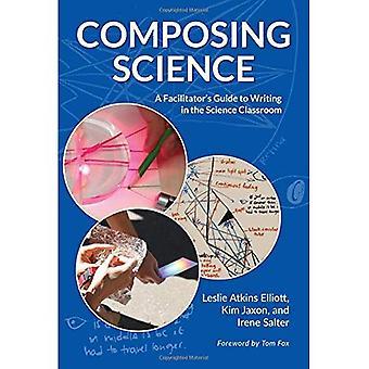 Composer Science: Guide de l'animateur écrit dans la classe de sciences