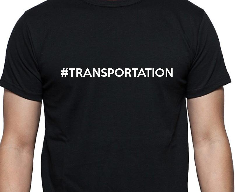 #Transportation Hashag Transportation Black Hand Printed T shirt