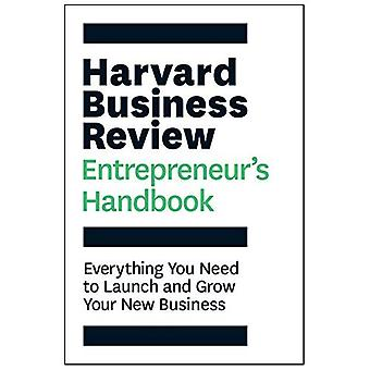 The Harvard Business Review Entrepreneur's Handbook: Everything You Need to Launch and Grow Your New Business (Paperback)