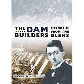 The Dam Builders: Power from the Glens