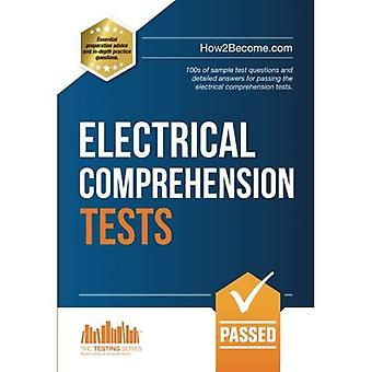 How to Pass ELECTRICAL COMPREHENSION TESTS: The Complete Guide to Passing Electrical Reasoning, Circuit and Comprehension...