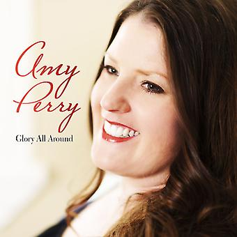 Amy Perry - Glory All Around [CD] USA import