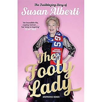The Footy Lady: The Trailblazing Story of Susan� Alberti