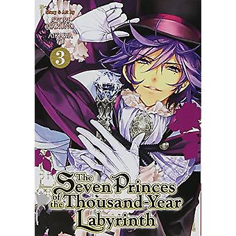 The Seven Princes of the Thousand Year Labyrinth - Vol. 3 by Aikawa Yu