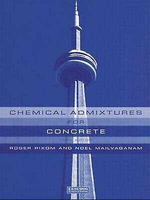Chemical Admixtures for Concrete Third Edition by Rixom & R.
