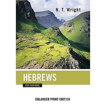 Hebräer für alle erweiterten Druck von Wright & N.T.