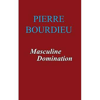 Maskulin dominans av Bourdieu & Pierre