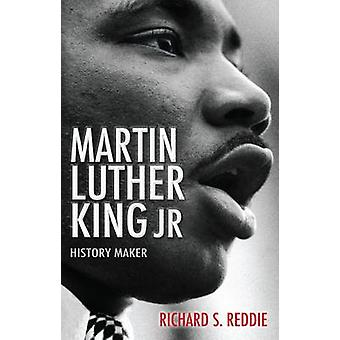 Martin Luther King Jr History Maker by Reddie & Richard S.