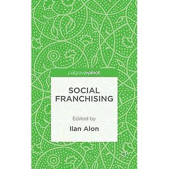 Social Franchising by Alon & Ilan