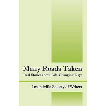 Vele wegen echte verhalen over LifeChanging dagen genomen door Losantiville Society of Writers
