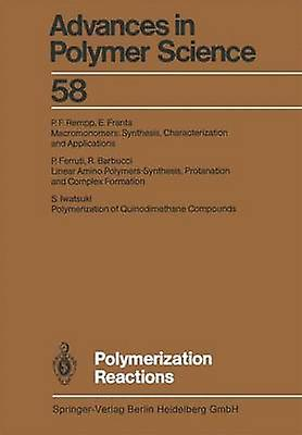 Polymerization Reactions by Barbucci & R.