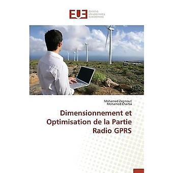 Dimensionnement et optimisation de la partie radio gprs by Collectif