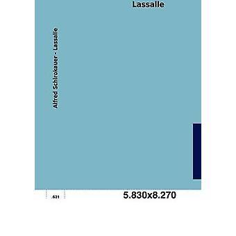 Lassalle by Schirokauer & Alfred