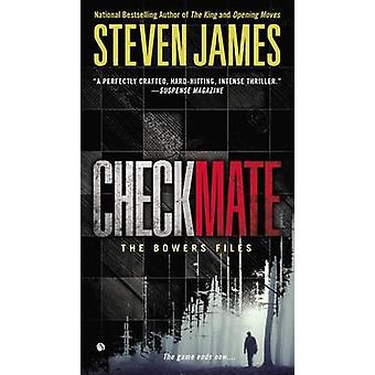 Checkmate - The Bowers Files by Steven James - 9780451467348 Book