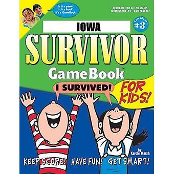 Iowa Survivor Game Book #3 by Carole Marsh - 9780635005366 Book