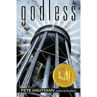 Godless by Pete Hautman - 9780689862786 Book