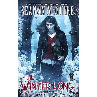 The Winter Long by Seanan McGuire - 9780756408084 Book