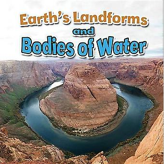 Earth's Landforms and Bodies of Water by Paula Smith - Natalie Hyde -